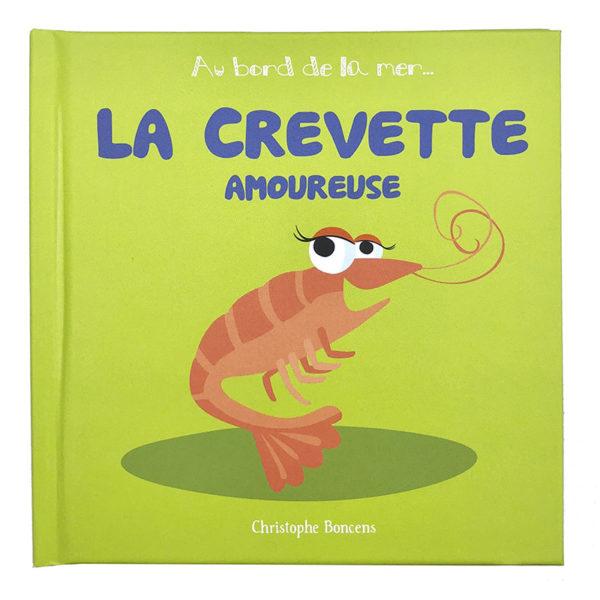 LA CREVETTE AMOUREUSE