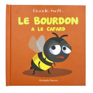 LE BOURDON A LE CAFARD