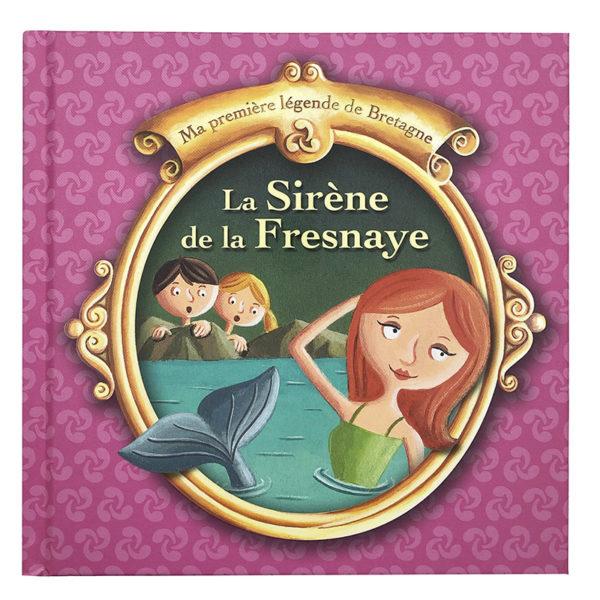 La Sirène de la Fresnaye
